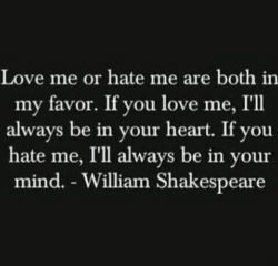 Love Me Or Hate Me...