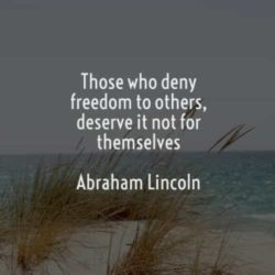 Those Who Deny Freedom...