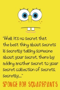 Well It's No Secret...
